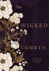 The Wicked Cometh Pdf Book