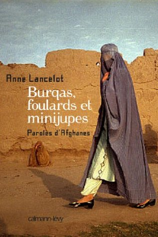 Burqas, foulards et minijupes : Paroles d'Afghanes