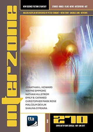 Interzone 270, May-June 2017 (Interzone, #270)