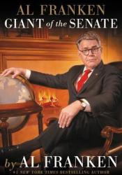 Al Franken, Giant of the Senate Pdf Book