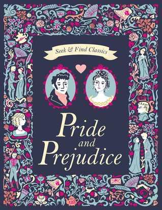 Seek and Find Classics: Pride and Prejudice
