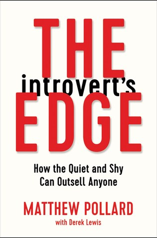 The Introvert's Edge: How the Quiet and Shy Can Outsell Anyone Book Pdf ePub