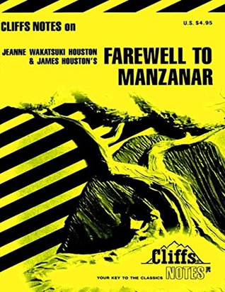 CliffsNotes on Houston's Farewell to Manzanar (Cliffsnotes Literature Guides)