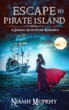 Escape to Pirate Island by Niamh Murphy