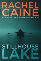 Stillhouse Lake (Stillhouse Lake, #1) Book Pdf