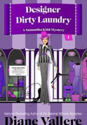 Designer Dirty Laundry (Samantha Kidd Mystery, #1) Pdf Book