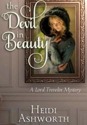 The Devil in Beauty (Lord Trevelin Mystery #1) Pdf Book