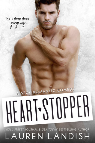 Heartstopper (Irresistible Bachelors #3)