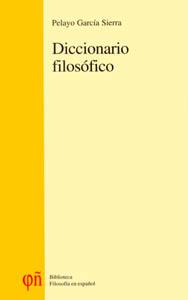 Diccionario filosófico. Manual de materialismo filosófico