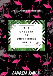 The Gallery of Unfinished Girls Pdf Book