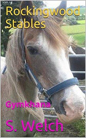 Rockingwood Stables: Gymkhana