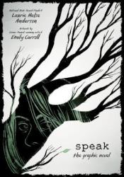 Speak: The Graphic Novel Pdf Book