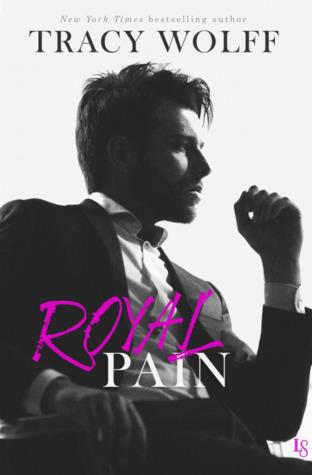 Royal Pain (His Royal Hotness, #1)