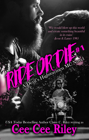 Recensie Ride or die ( A devil's highwaymen MC novel #1 ) van Cee Cee Riley