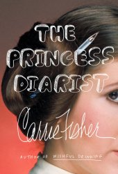 The Princess Diarist Book Pdf