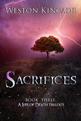 A Life of Death: Sacrifices: A Thrilling Supernatural Detective Series full of Suspense (A Life of Death Trilogy Book 3)