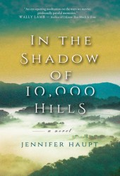 In The Shadow of 10,000 Hills Pdf Book
