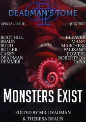 Deadman's Tome: Monsters Exist Pdf Book