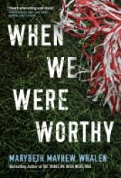 When We Were Worthy Book Pdf