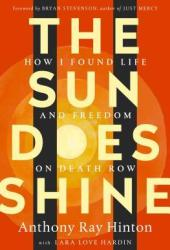 The Sun Does Shine: How I Found Life and Freedom on Death Row Pdf Book