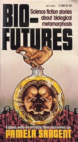 Bio-Futures: Science Fiction Stories About Biological Metamorphosis
