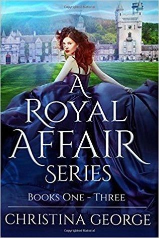 A Royal Affair Series (A Royal Affair #1-3)