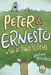 Peter & Ernesto: A Tale of Two Sloths Book