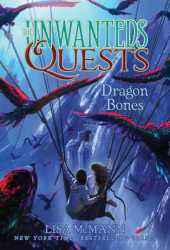 Dragon Bones (The Unwanteds Quests #2) Pdf Book
