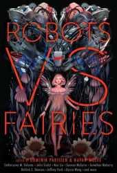 Robots vs. Fairies Pdf Book