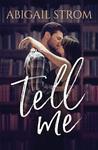 Tell Me (Me, #1)