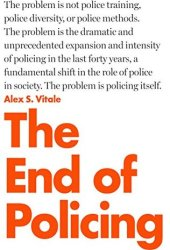 The End of Policing Pdf Book