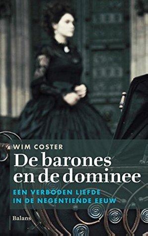 De barones en de dominee: een verboden liefde in de negentiende eeuw