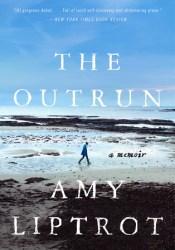 The Outrun: A Memoir Pdf Book