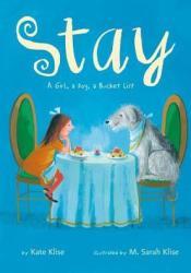 Stay: A Girl, a Dog, a Bucket List Pdf Book