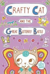 Crafty Cat and the Great Butterfly Battle Pdf Book