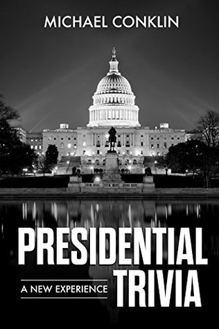 Presidential Trivia: A New Experience