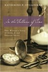 In the Fullness of Time by Katherine P Stillerman