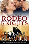 Cowboy Charade: Rodeo Knights, A Western Romance Novel