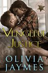 Vengeful Justice (Cowboy Justice Association Book 9)