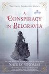 A Conspiracy in Belgravia (Lady Sherlock, #2)