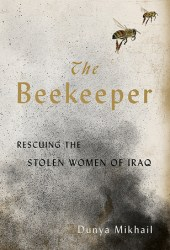 The Beekeeper: Rescuing the Stolen Women of Iraq Book Pdf