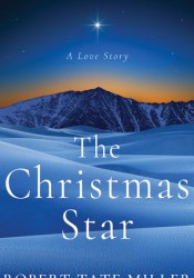 The Christmas Star: A Love Story Pdf Book