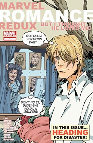 Marvel Romance Redux: But I Thought He Loved Me! (2006) #1 (Marvel Romance Redux (2006))