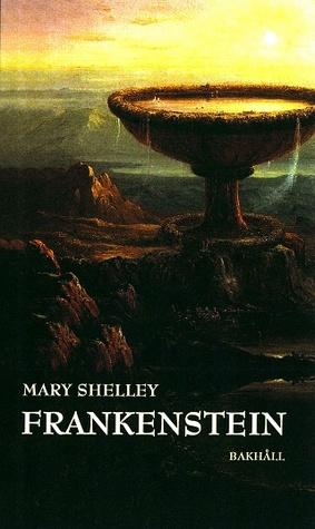 Frankenstein: eller den moderne Prometeus