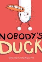 Nobody's Duck Pdf Book