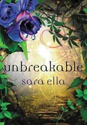 Unbreakable (Unblemished, #3) Pdf Book