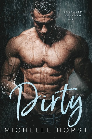 Dirty (A Damaged Romance Duet, #1)