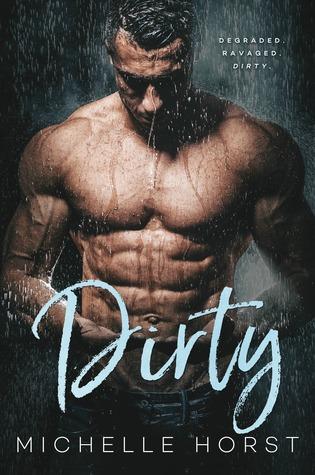 Dirty (A Damaged Romance Duet, #1)