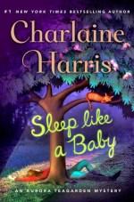 Book Review:  Charlaine Harris' Sleep Like a Baby