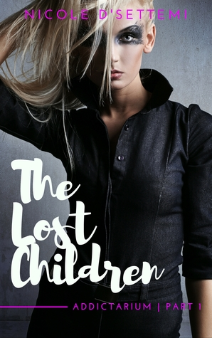The Lost Children, Uncensored [Part I of Addictarium]